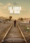 001-la-jaula-de-oro-espana